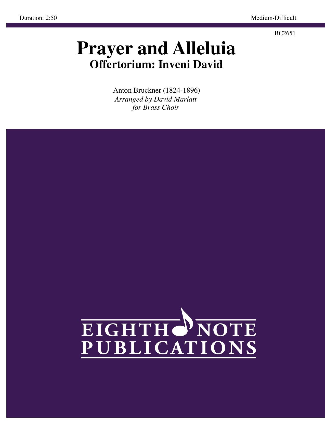 Prayer and Alleluia   Offertorium: Inveni David - Anton Bruckner