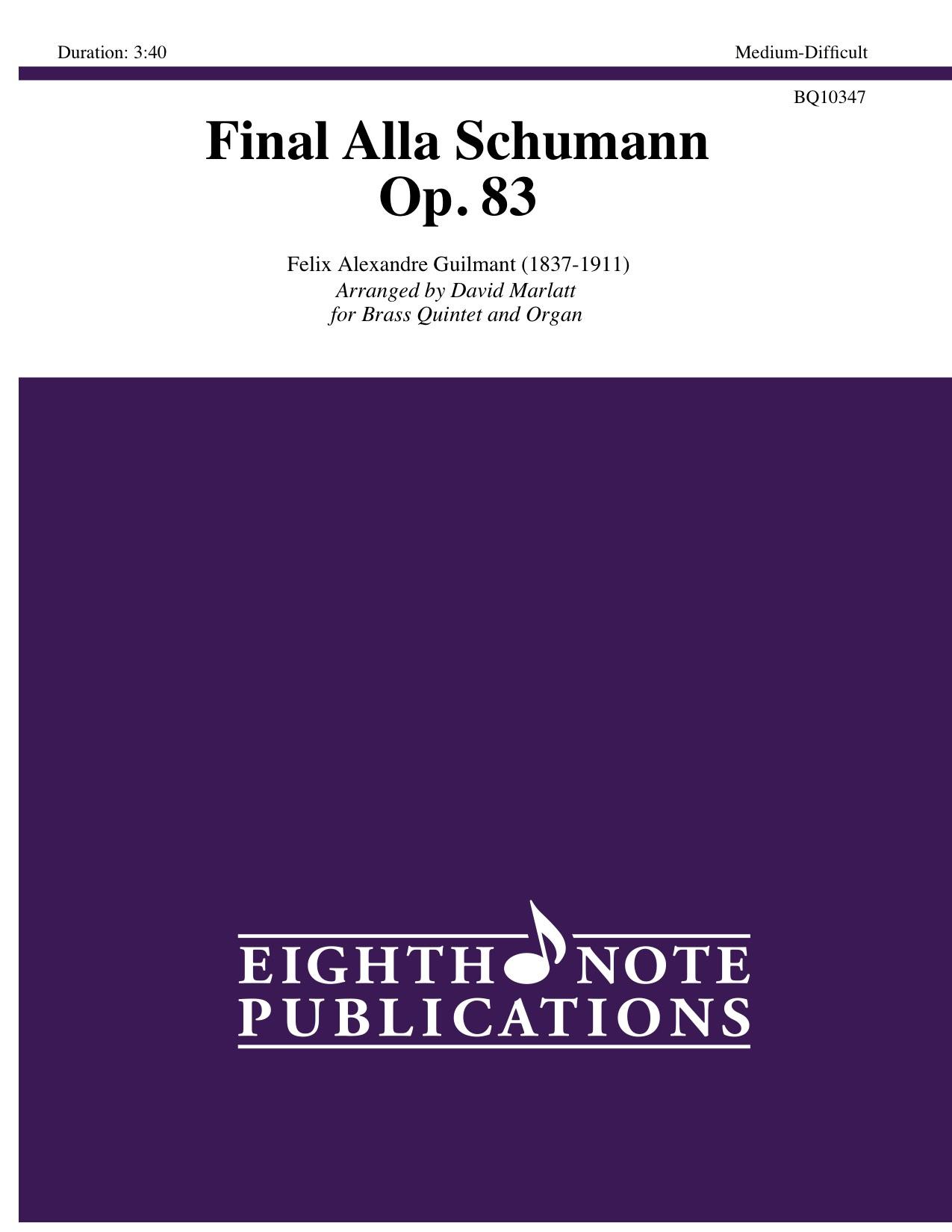 Final Alla Schumann - Op. 83 - Felix Alexandre Guilmant