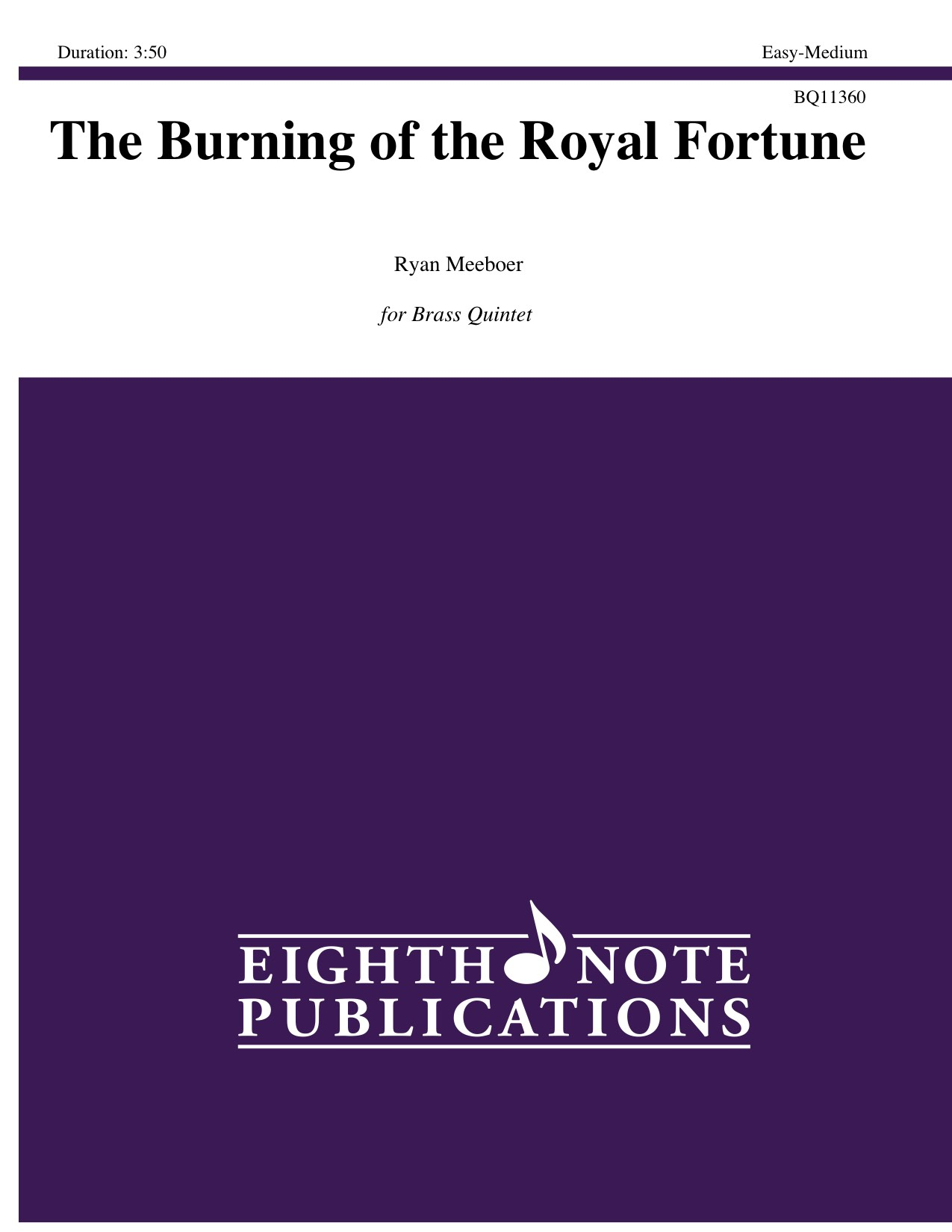 Burning of the Royal Fortune, The - Ryan Meeboer