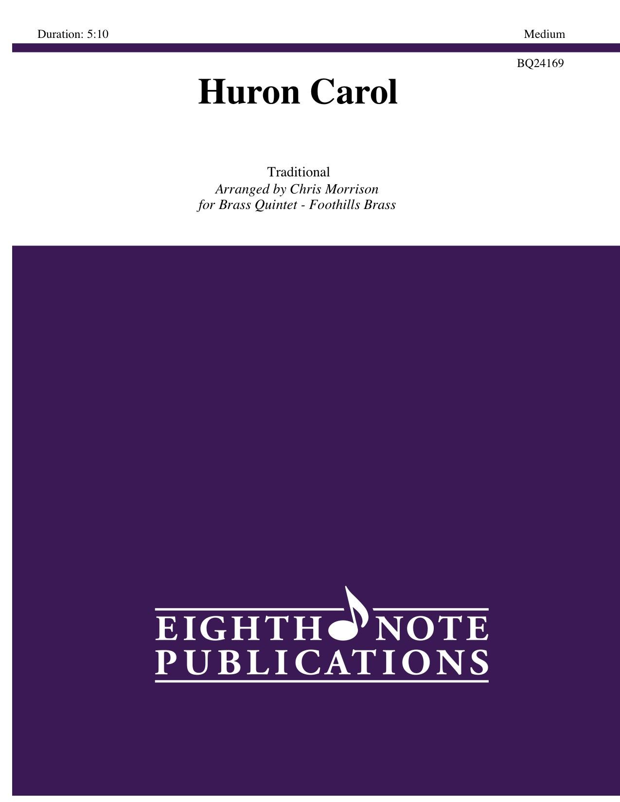 Huron Carol -  Traditional