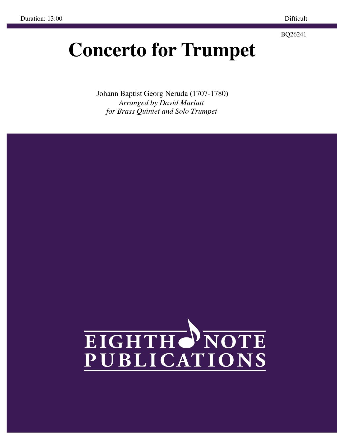 Concerto for Trumpet - Johann Baptist Georg Neruda