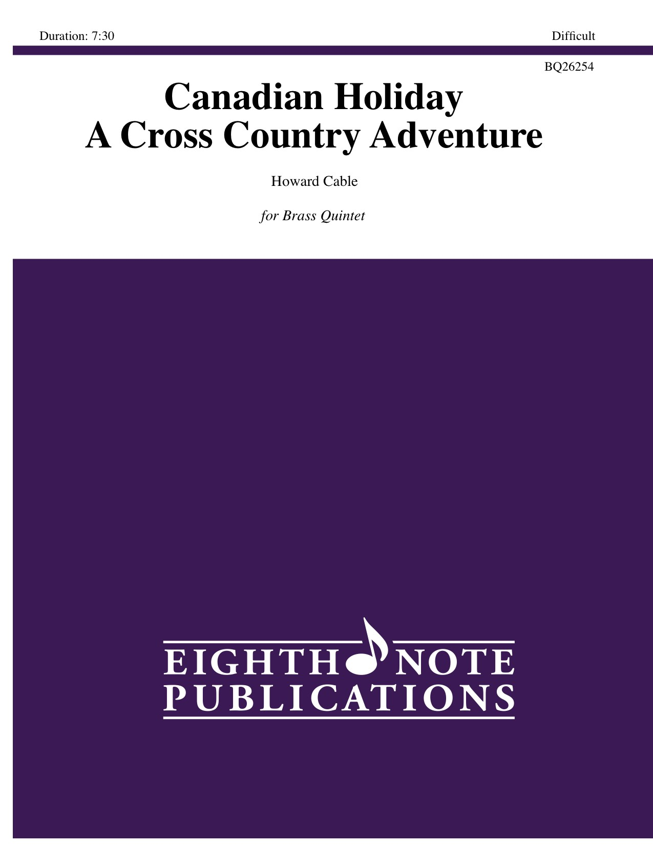 Canadian Holiday - A Cross Country Adventure - Howard Cable