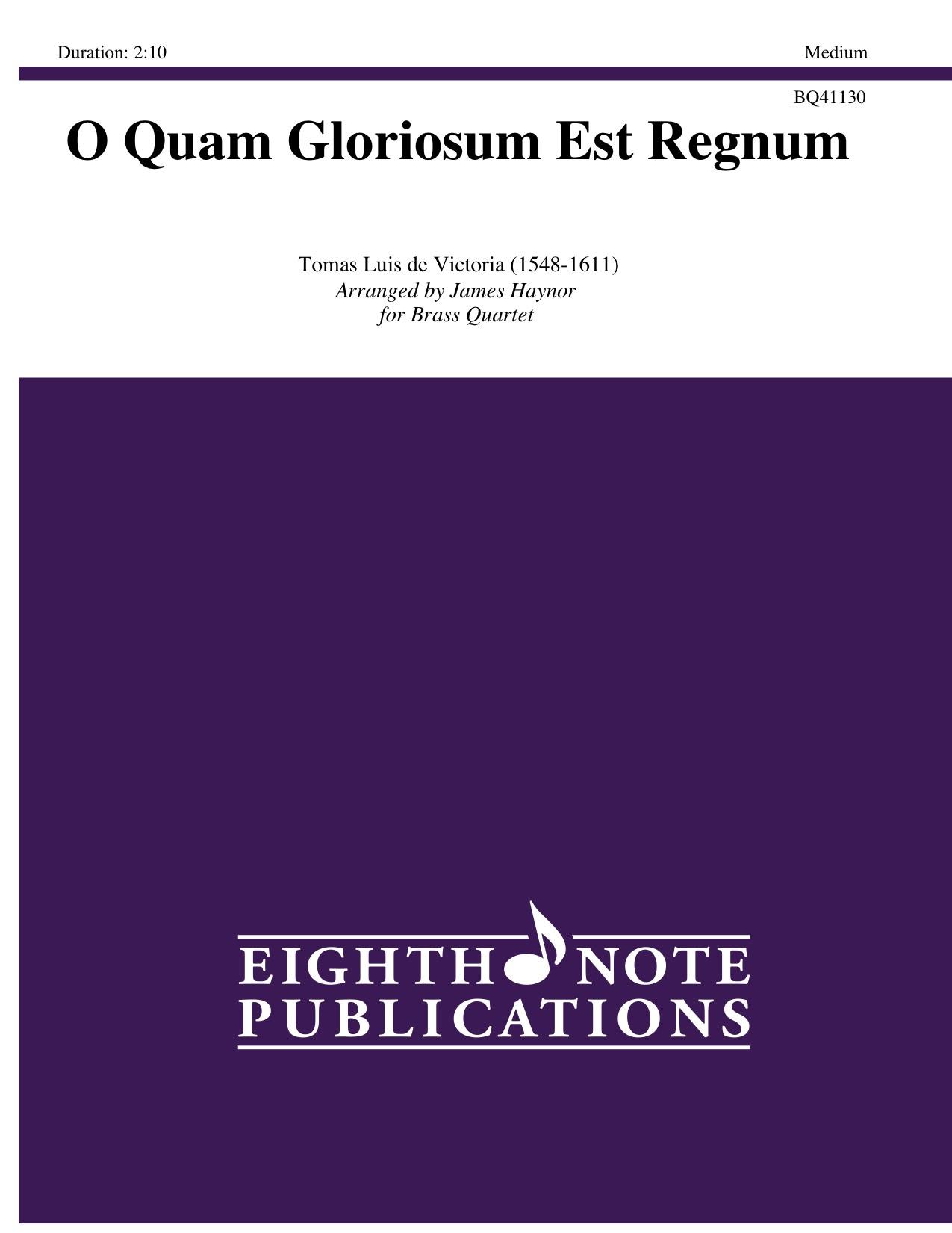 O Quam Gloriosum Est Regnum - Tomas Luis de Victoria