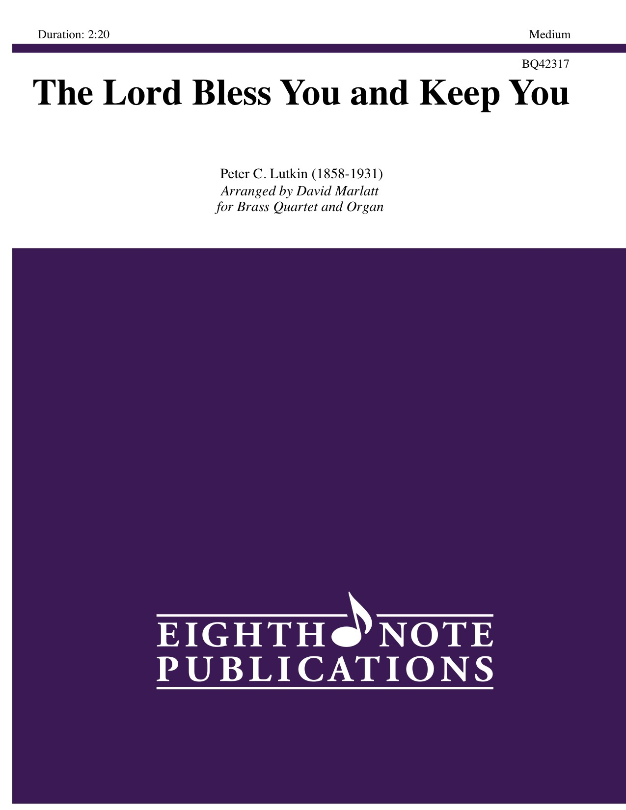 Lord Bless You and Keep You, The - Peter C. Lutkin