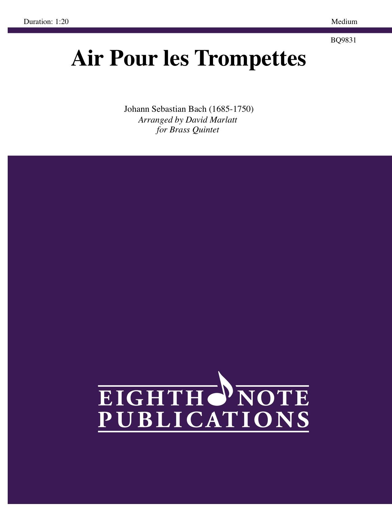 Air Pour les Trompettes - Johann Sebastian Bach