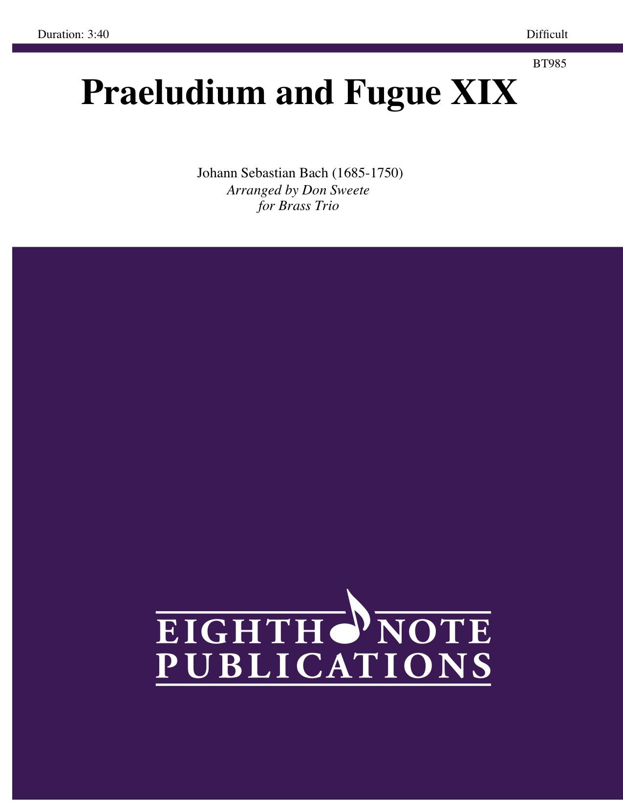 Praeludium and Fugue XIX - Johann Sebastian Bach