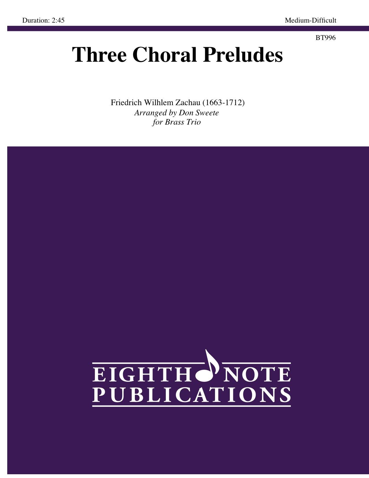 Three Choral Preludes - Friedrich Wilhlem Zachau