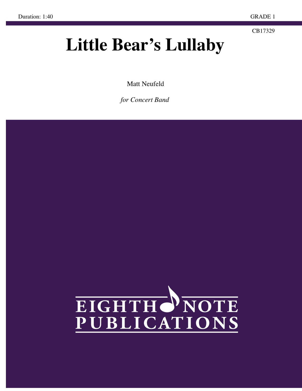 Little Bear�s Lullaby - Matt Neufeld