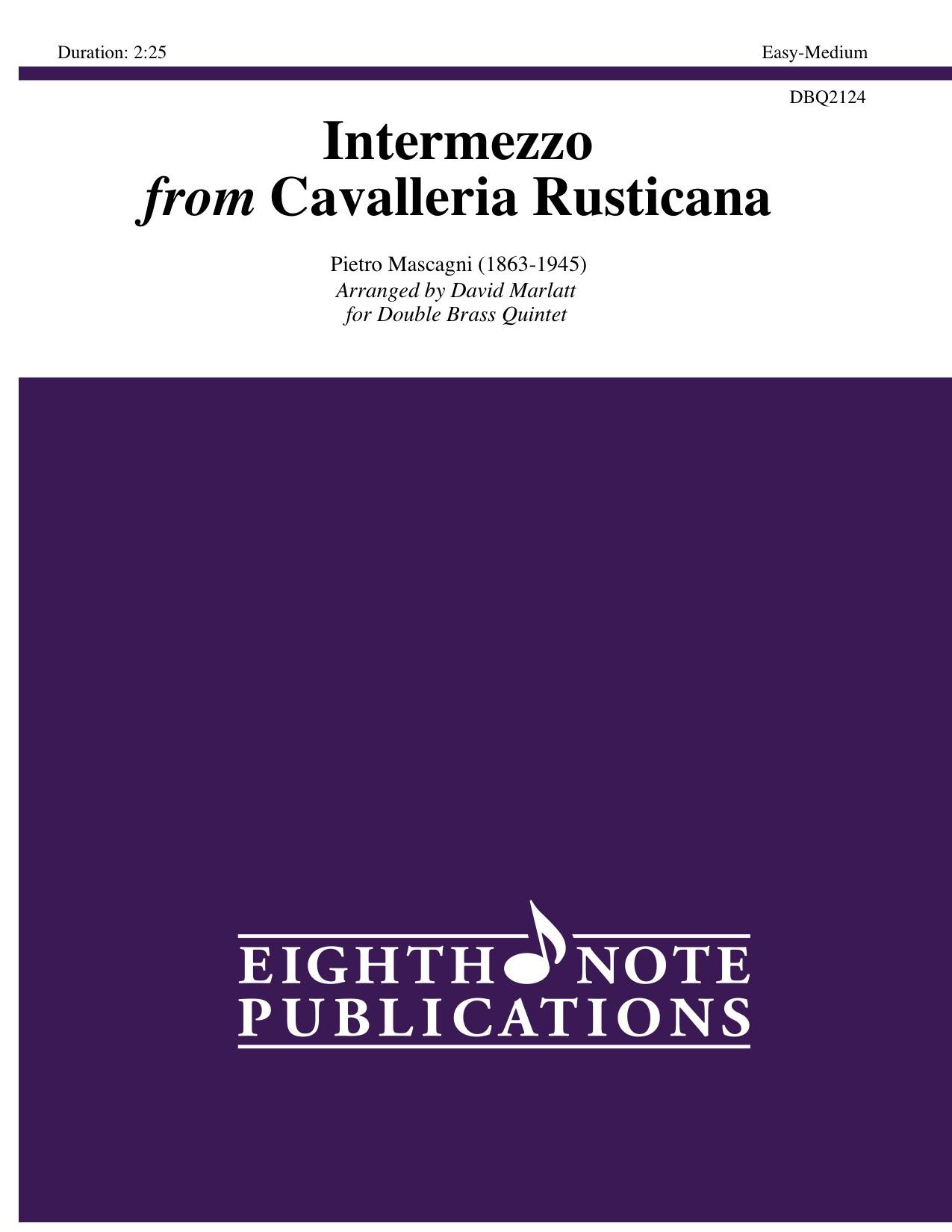 Intermezzo from Cavalleria Rusticana - Pietro Mascagni