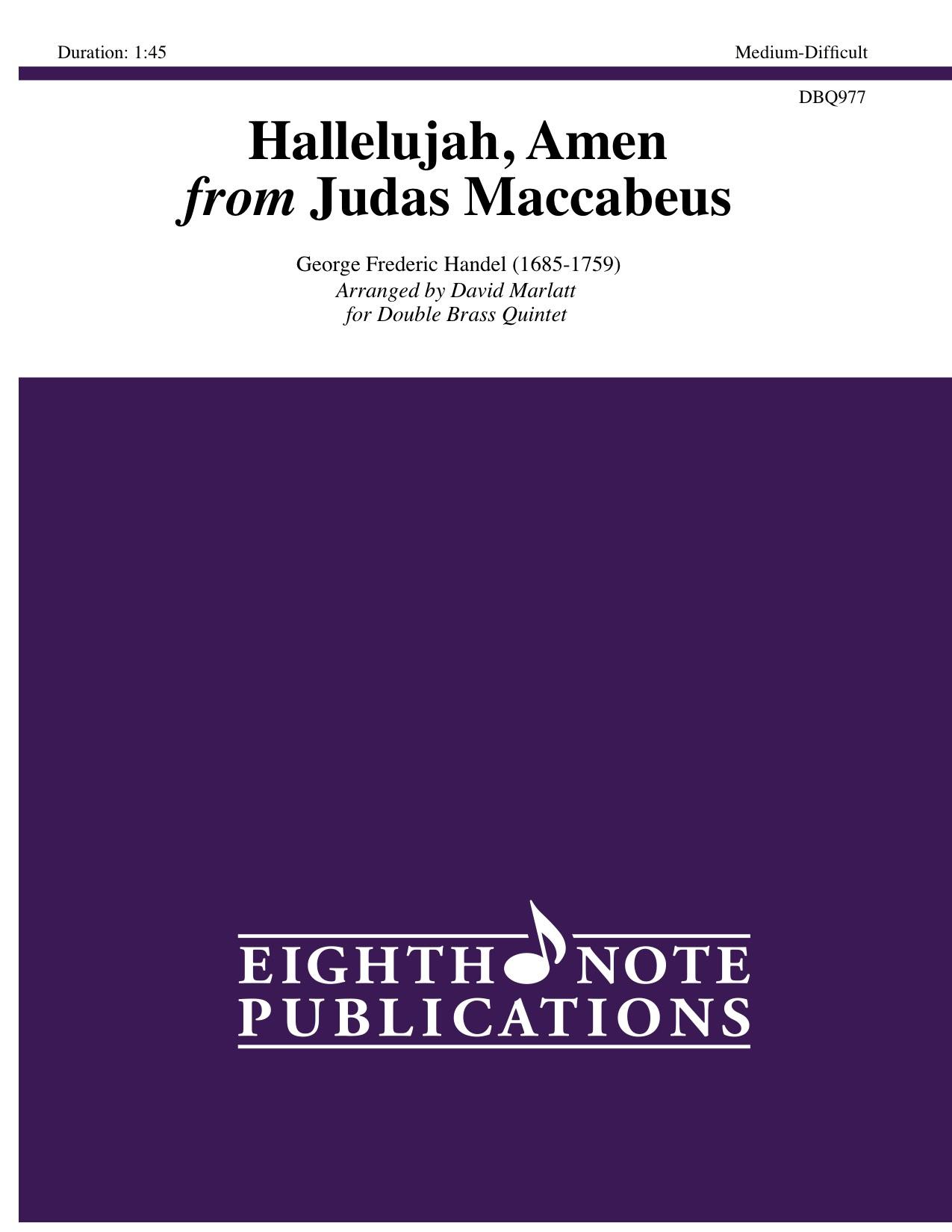 Hallelujah, Amen from Judas Maccabeus - George Frederic Handel