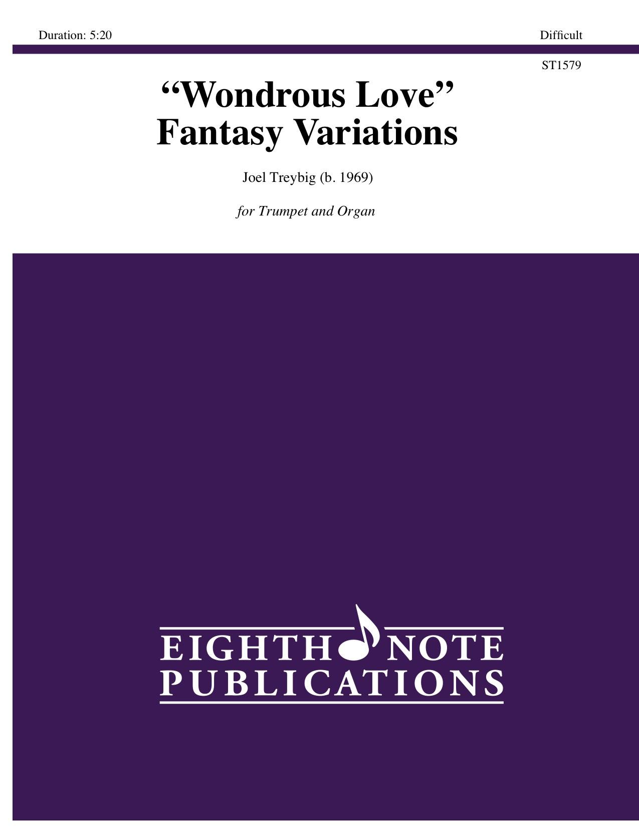 �Wondrous Love� Fantasy Variations - Joel  Treybig