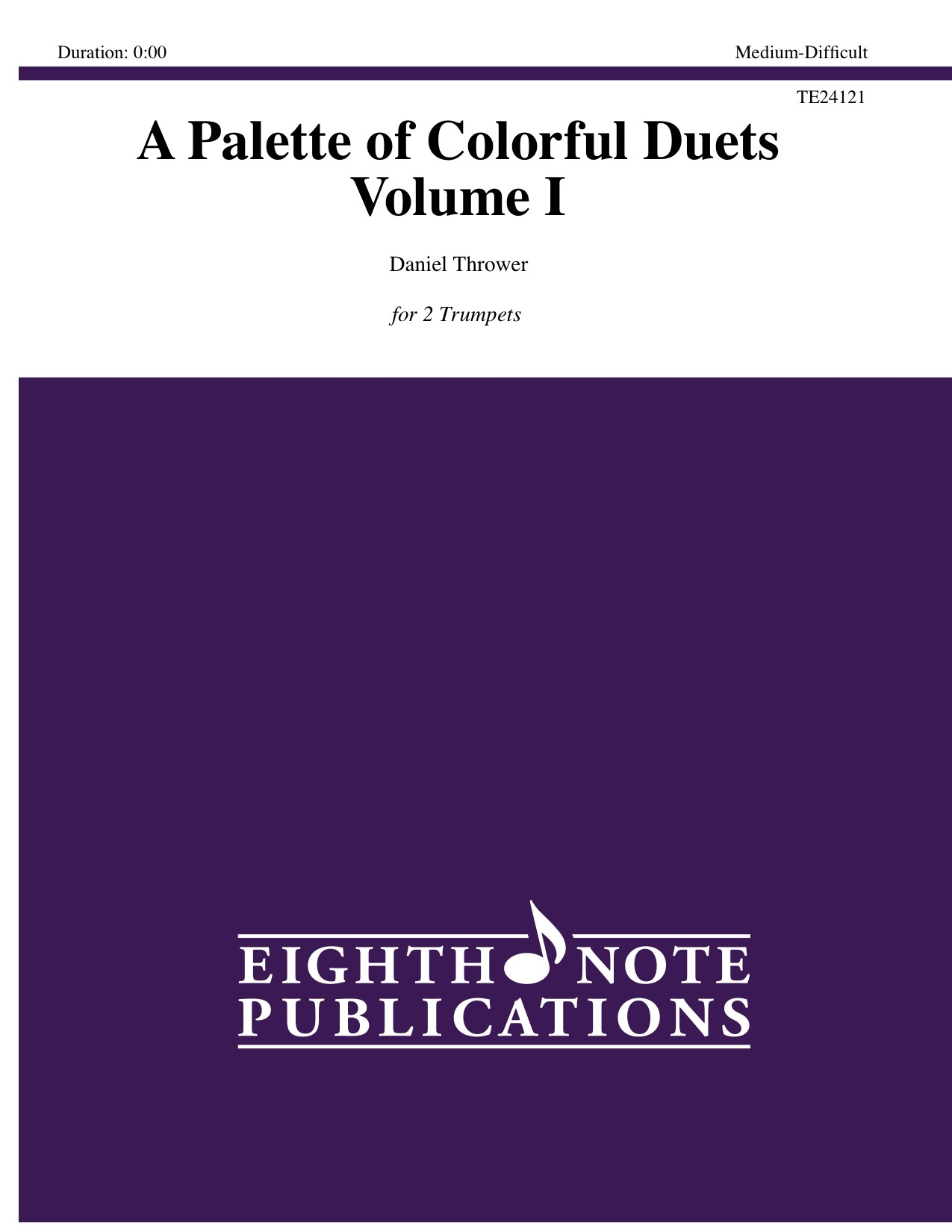 Palette of Colorful Duets, A   Volume I  - Daniel Thrower