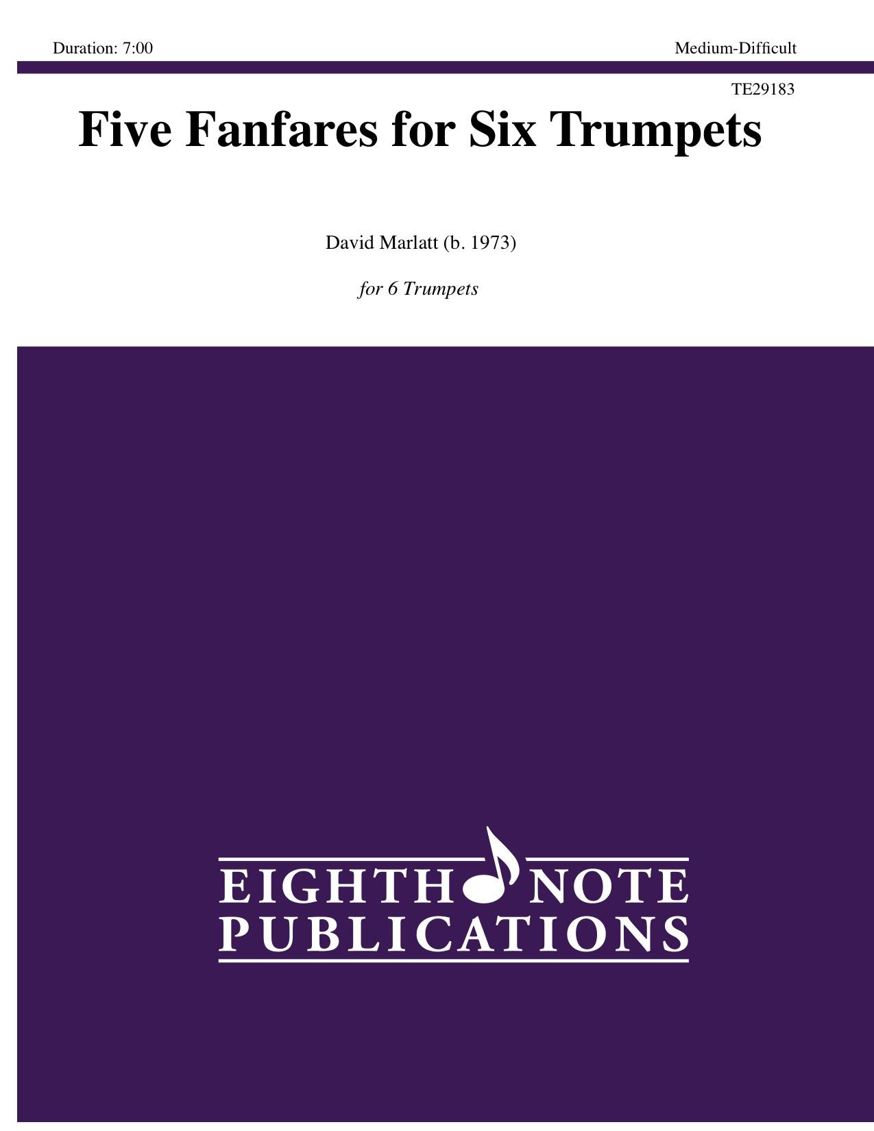 Five Fanfares for Six Trumpets - David Marlatt