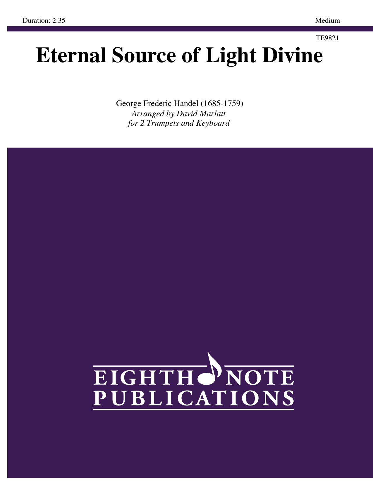 Eternal Source of Light Divine  - George Frederic Handel