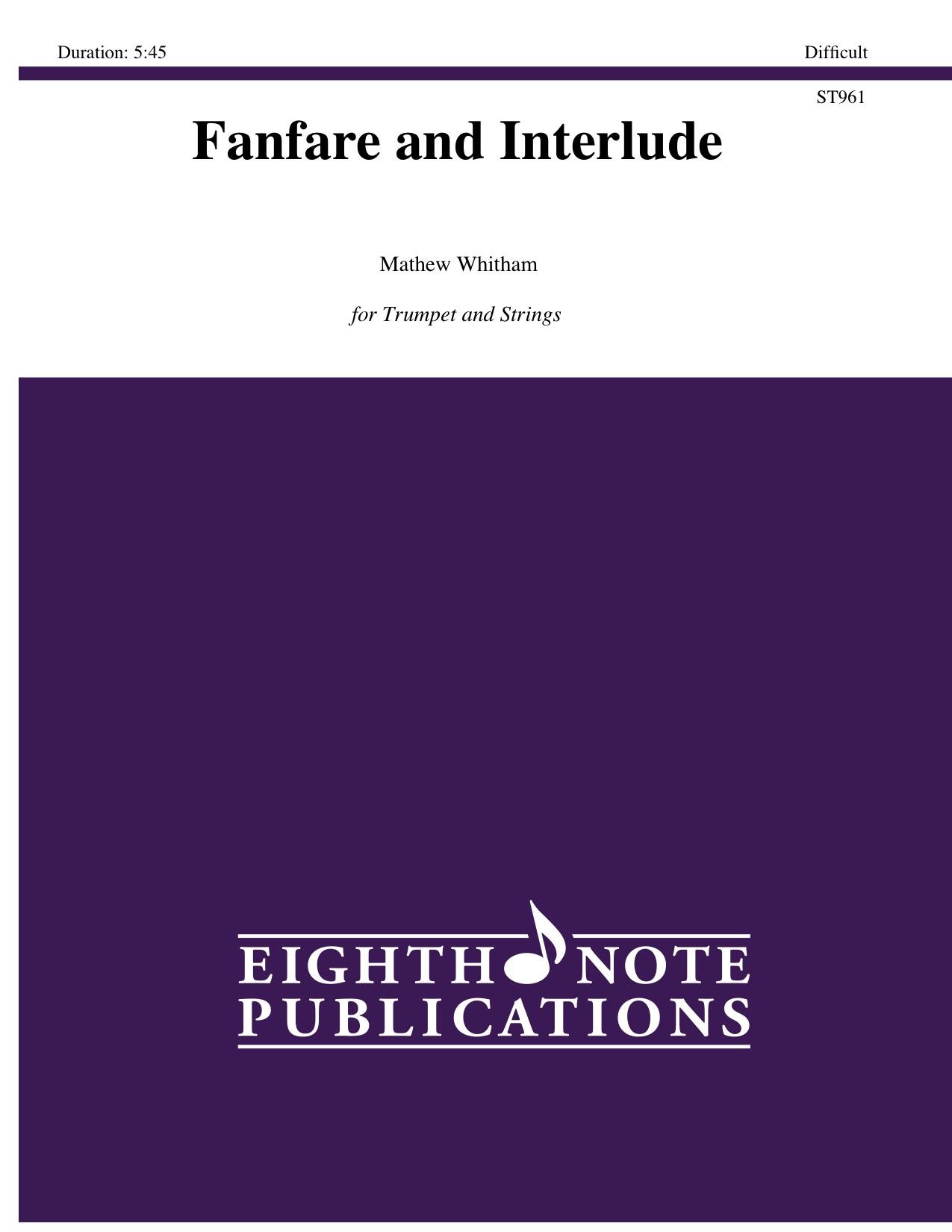 ファンファーレと間奏曲(Mathew Whitham)(トランペット+弦楽四重奏)【Fanfare and Interlude】
